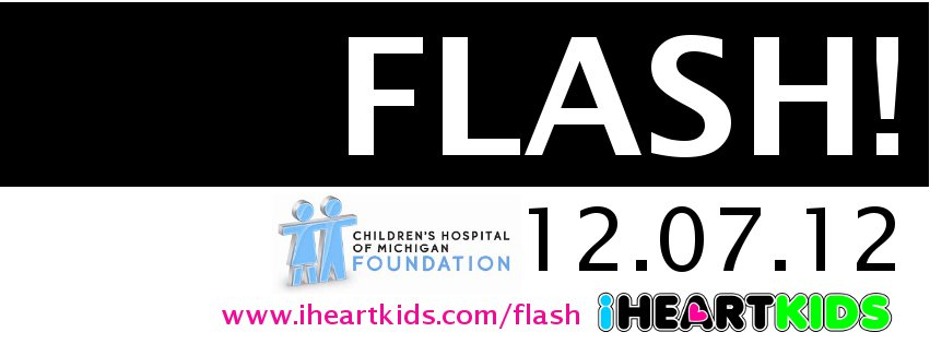 iHeartKids Presents- FLASH! Friday, December 7th 2012 |Get Your Tickets NOW!